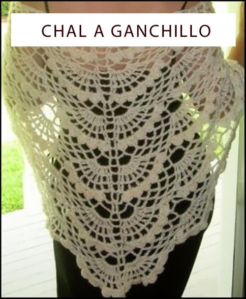 TEJER GANCHILLO CROCHET: CHAL A GANCHILLO
