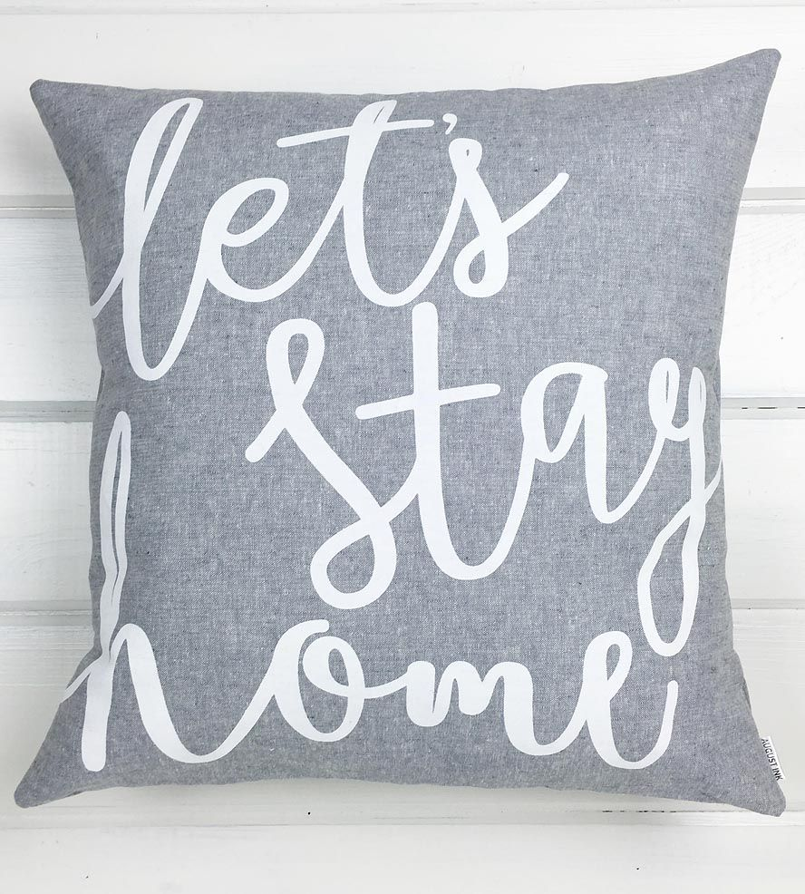 Letus stay home linen pillow let this pillow make the decision for