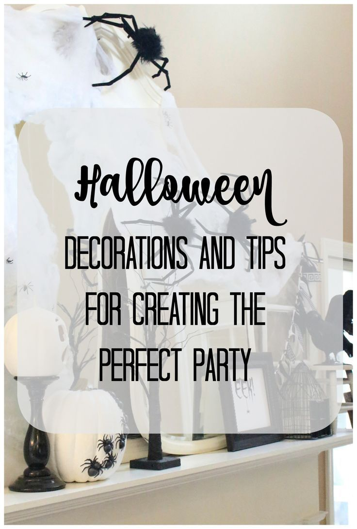 Halloween Mantel and Tips for Creating the Perfect Halloween Party ...