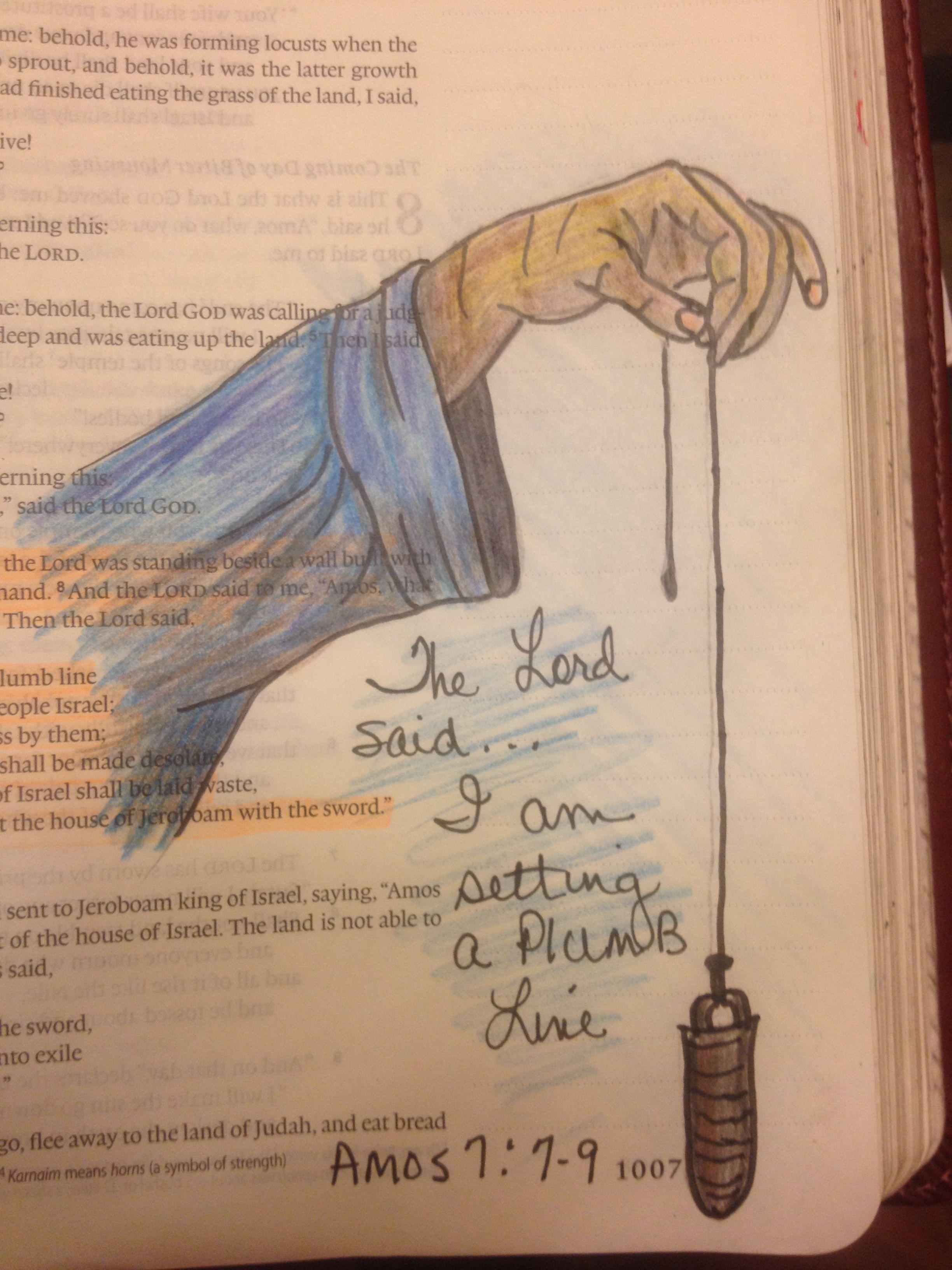 God's plumb line. Amos 7:7-9 | Bible art, Bible art journaling, Amos bible