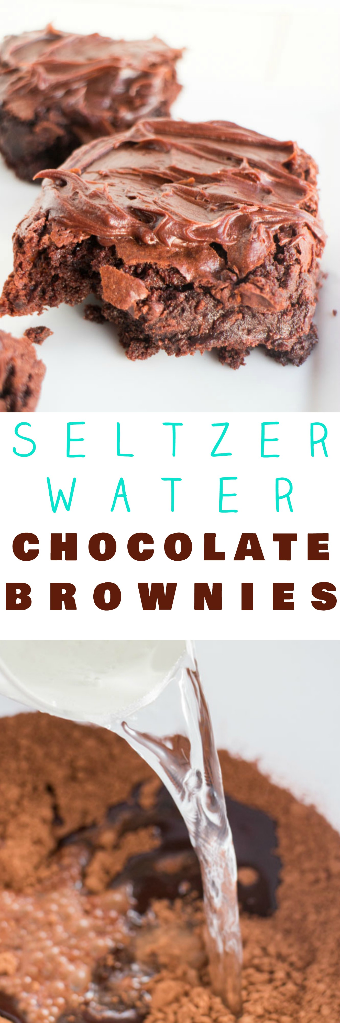 Delicious recipe for fudgy chocolate brownies made with seltzer water!   The seltzer water helps make the brownies extra fluffy!