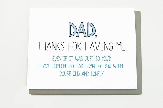 18 Seriously Funny Father S Day Cards Dads Cards And Card Ideas