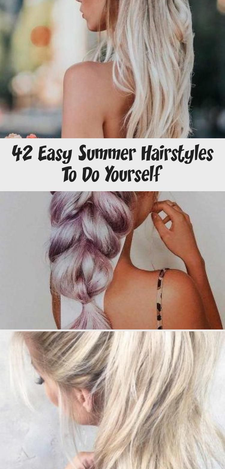 42 Easy Summer Hairstyles To Do Yourself - Pinokyo in 2020 | Easy summer hairstyles, Summer ...
