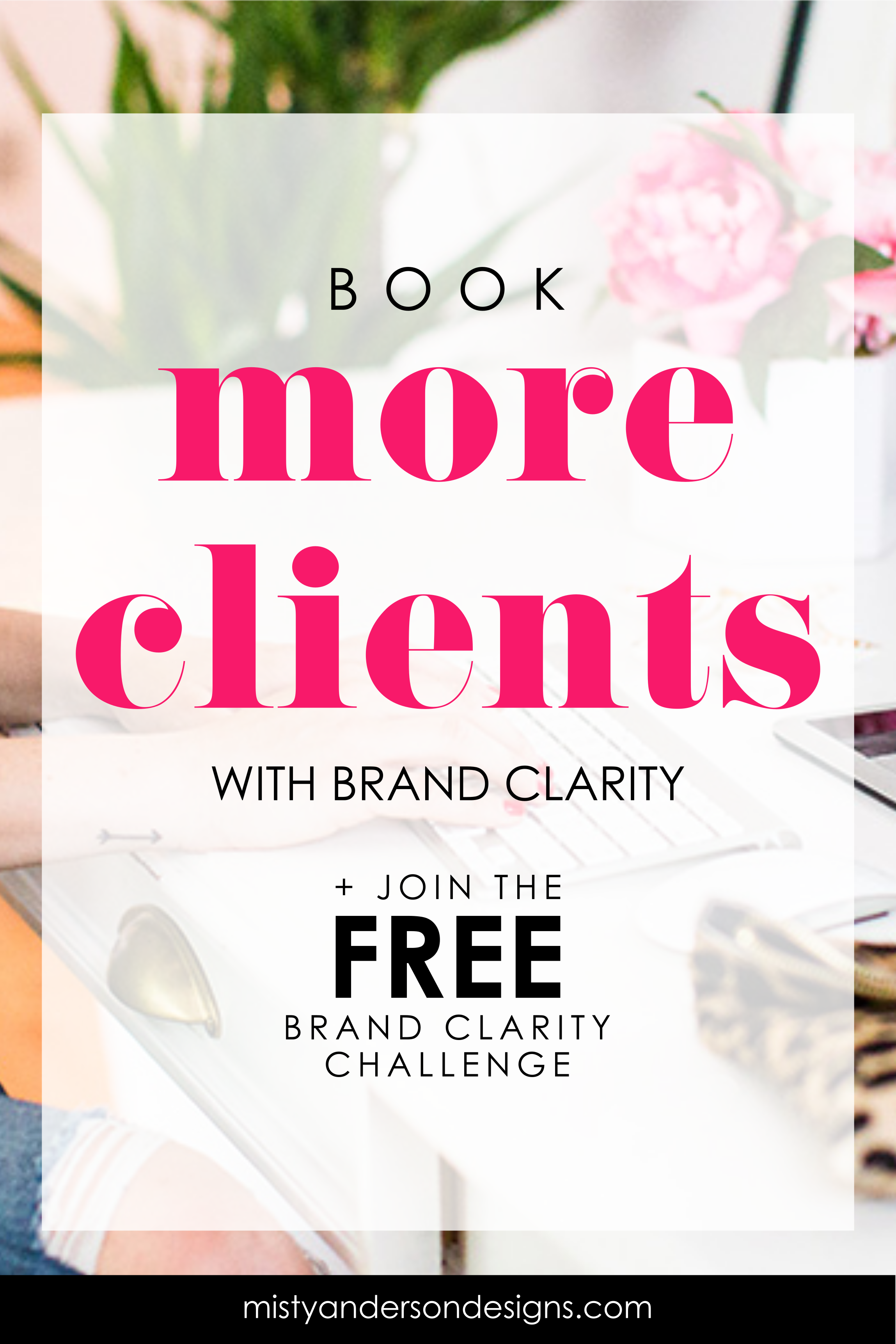 How I Used Brand Clarity To Book 4 New Clients Before I Launched