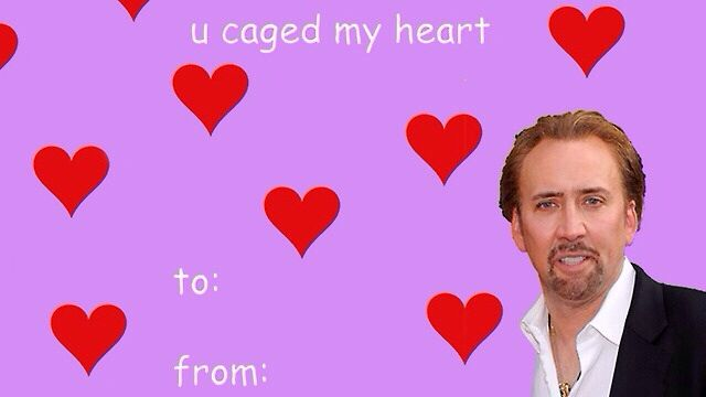 You Caged My Heart, Nicholas Cage Valentines Day Card