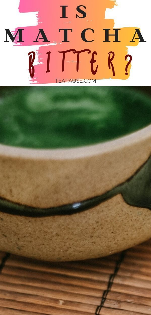 Is Matcha Bitter What does matcha taste like Is it really bitter as some people say In this article we will discuss its features and which green tea powder deserves to be...