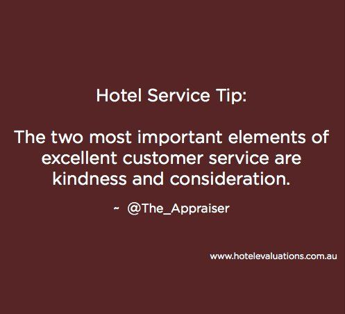 HotelServiceTip The two most important elements of excellent - excellent customer service