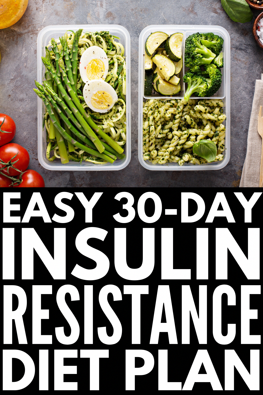 30 Day Insulin Resistance Diet Plan If You Re Looking For Food Lis In 2020 Insulin Resistance Diet Recipes Insulin Resistance Diet Insulin Resistance Diet Food Lists