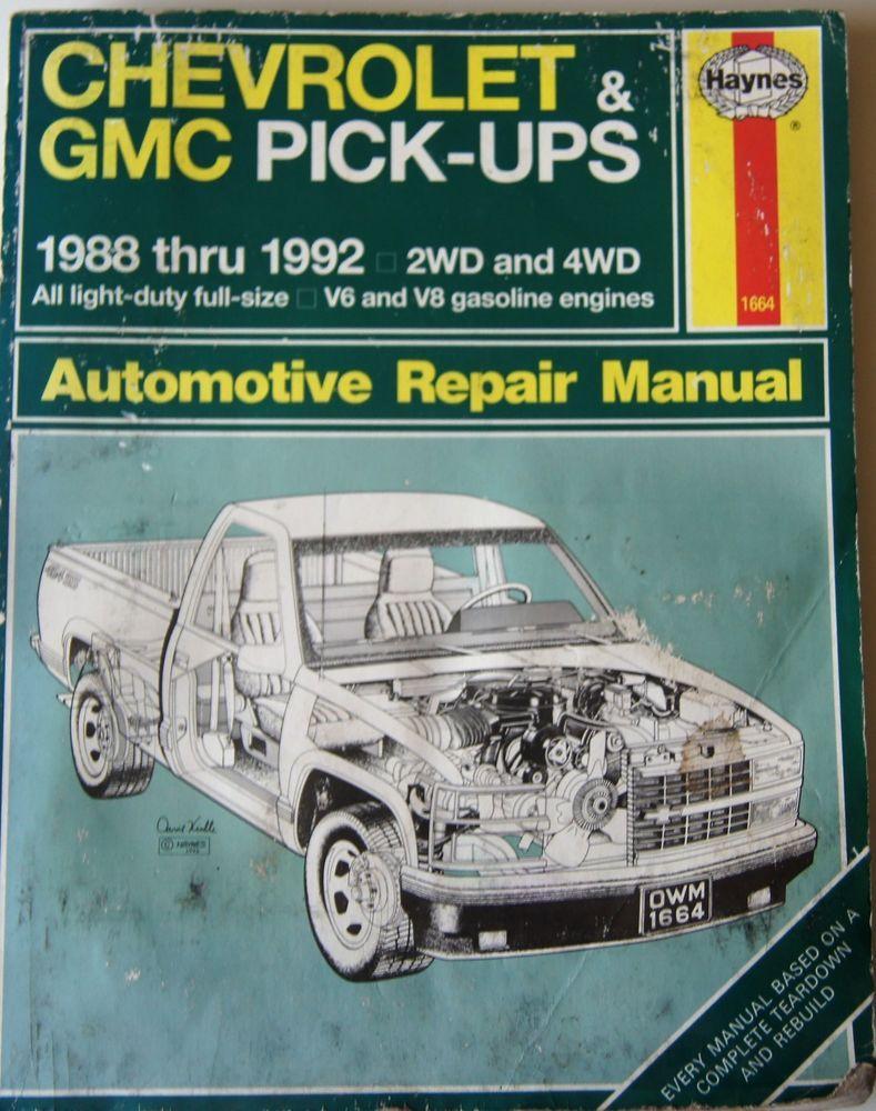 Chevrolet GMC Pick-Ups 88' - 92' Haynes Repair Manual 1664