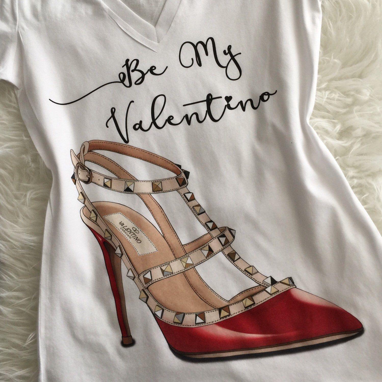 Be my Valentino, Red shoe, Custom Tshirt