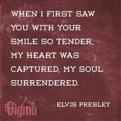 When I First Saw You With Your Smile So Tender Elvis Presley