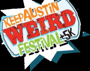 Keep Austin Weird Fest 5k Weird Austin Summer Activities