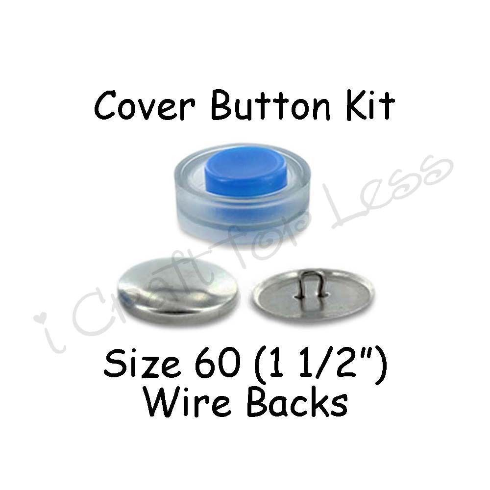 Size 60 1 1 2 Inch Cover Buttons Starter Kit Makes 5 With Tool Wire Backs Covered Buttons Buttons Starter Kit