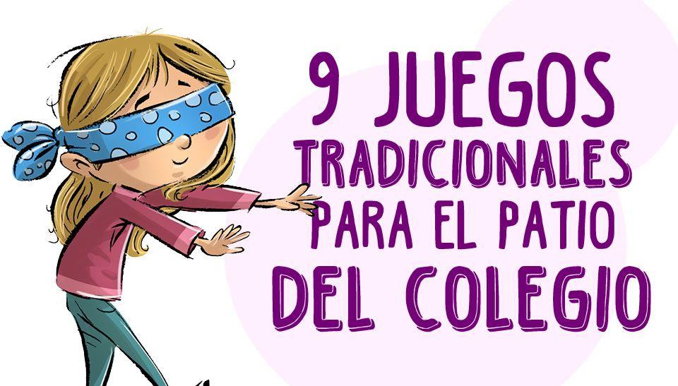 Juegos Tradicionales Para Ninos Que Pueden Ponerse En Practica En El Patio Juegos Tradicionales Para Ninos Juegos Tradicionales Juegos Tradicionales Mexicanos