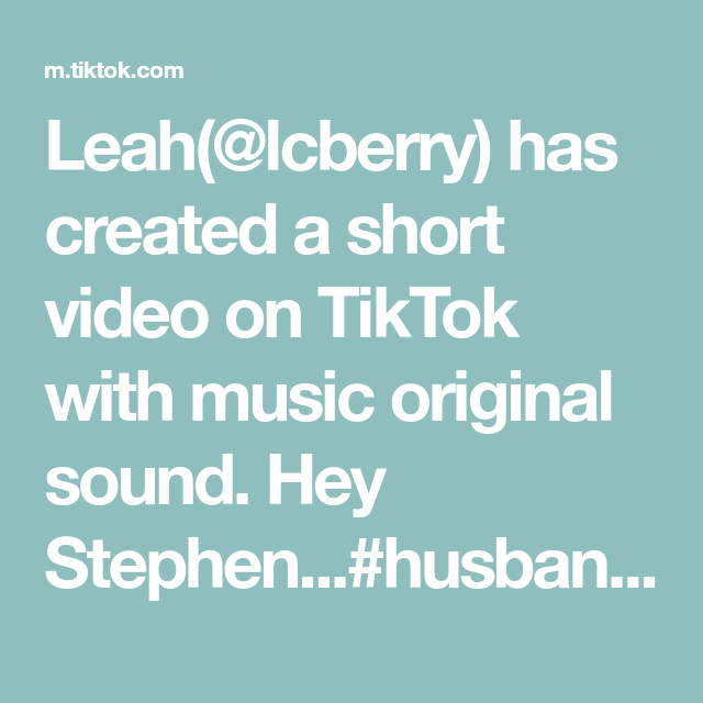 Leah(@lcberry) has created a short video on TikTok with music original sound. Hey Stephen...#husbandandwife  #husbandandwifecomedy #joke #dirtyjokes #foryou #bestfriend #loveofmylife #heystephen #wife #husband #couplecomedy