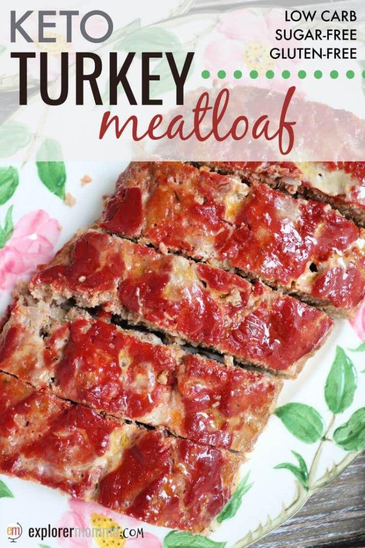 Best Low Carb Keto Turkey Meatloaf Recipe Turkey Meatloaf Low Carb Turkey Meatloaf Keto Diet Recipes