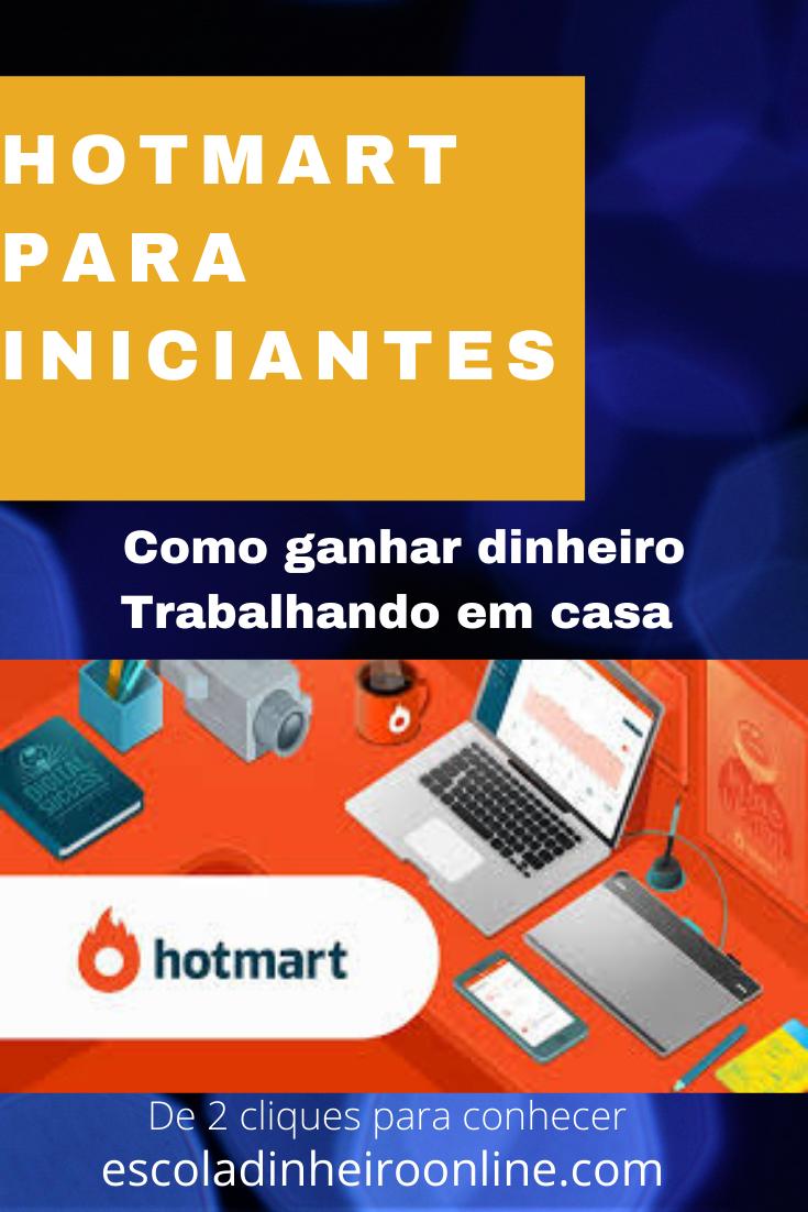Hotmart para Iniciantes Como ganhar dinheiro Traba...