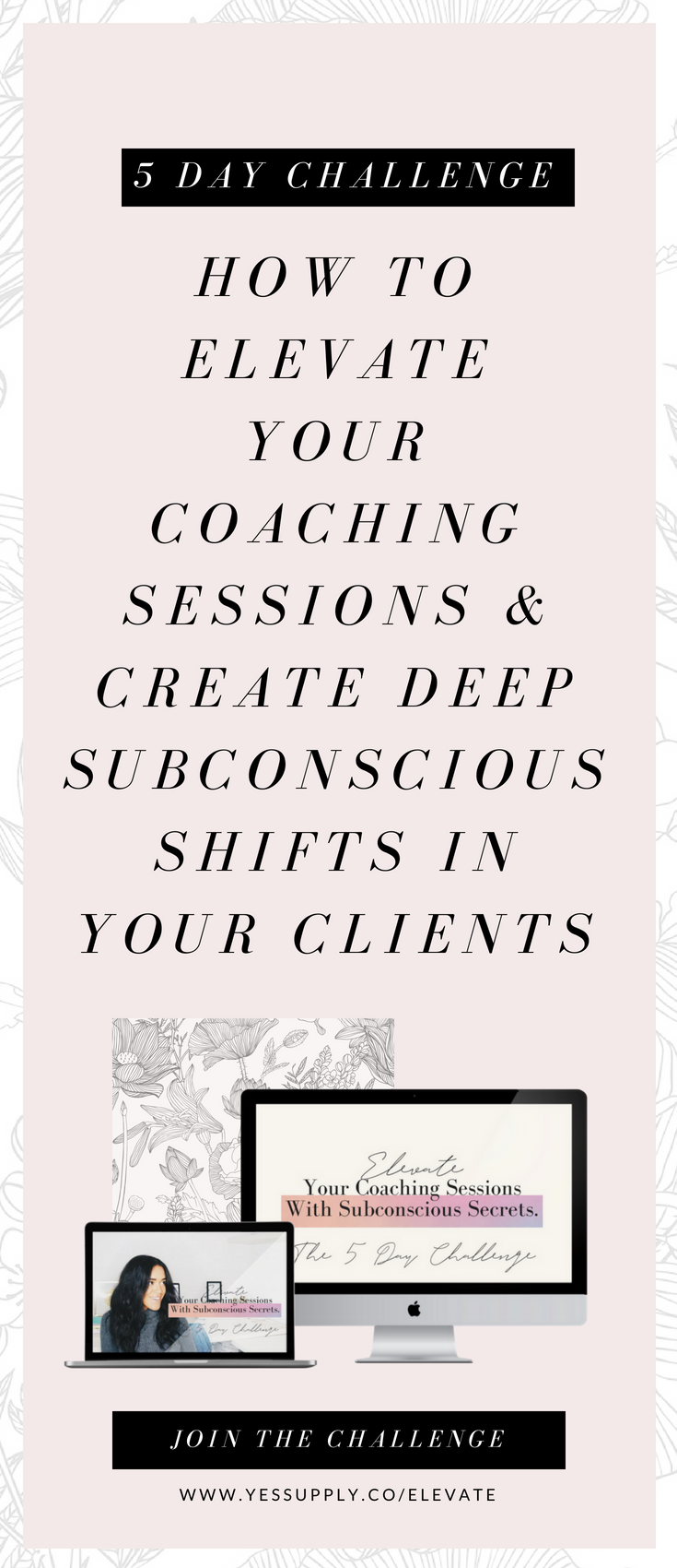 Elevate Your Sessions- 5 Day Challenge | #blessed life and business
