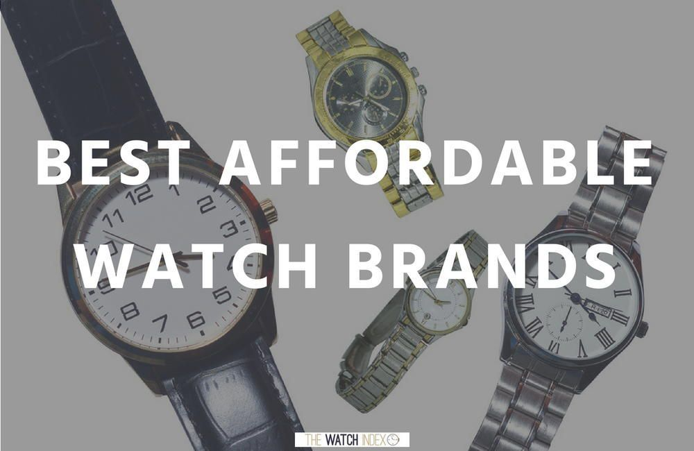 f0c938ee6 15 Best Affordable Watch Brands for the New Collector | You've got to see  these #watch brands.