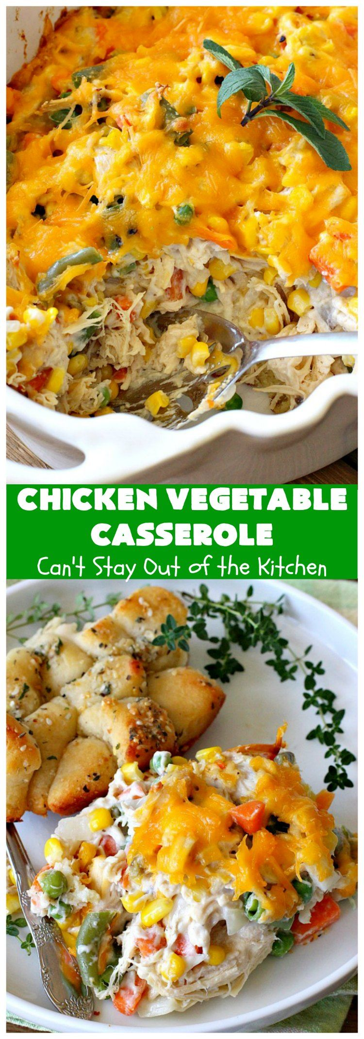 Chicken Vegetable Casserole Can T Stay Out Of The Kitchen Chicken And Vegetable Casserole Vegetable Casserole Recipes Main Dish Recipes