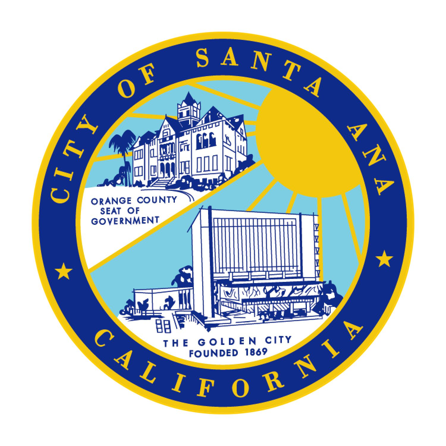 1886 Official Seal Of Santa Ana Incorporated In 1886 Founded In 1869 County Seat Santa Ana Golden City Ca History