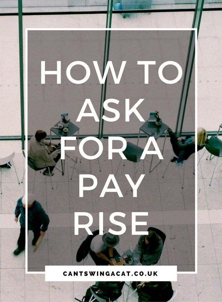 How to ask for a pay rise cant swing a cat pay rise