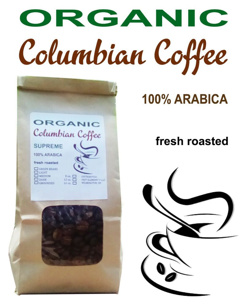 Organic COLOMBIAN COFFEE 100 ARABICA ROASTED TO ORDER