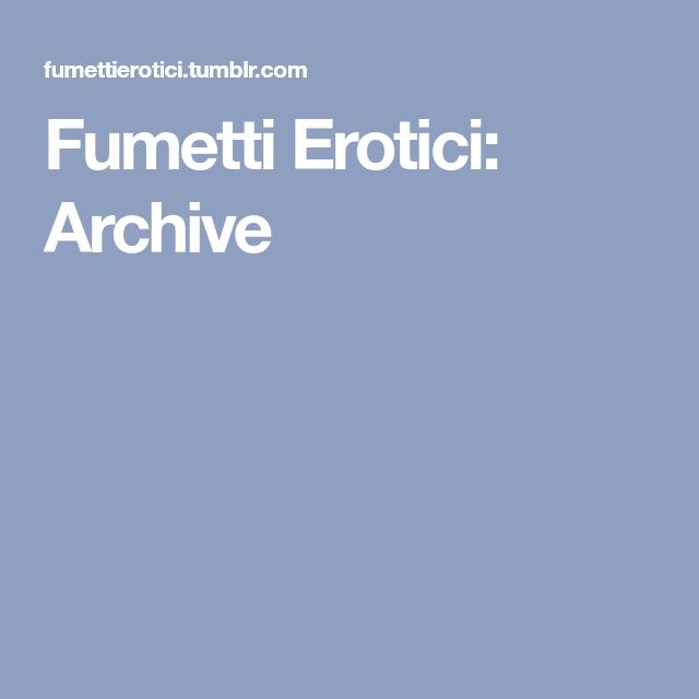 Fumetti Erotici: Archive