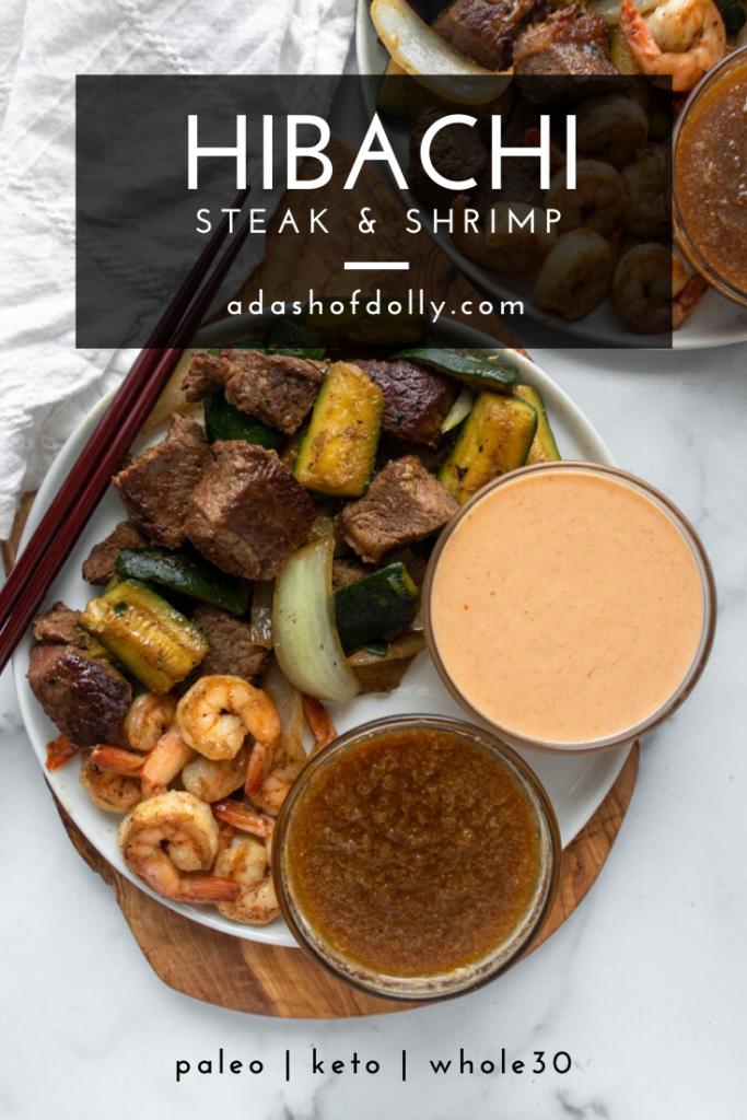 Hibachi Steak & Shrimp (Paleo, Keto) - a dash of dolly