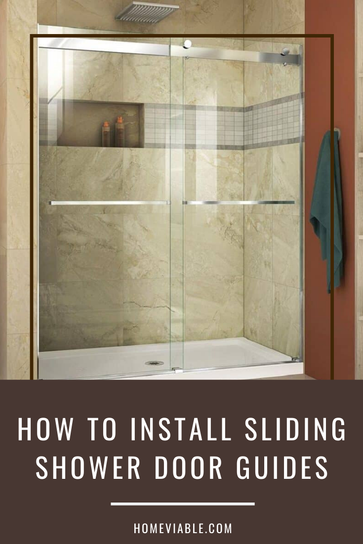 How To Install A Sliding Shower Door Bottom Guide In 2020 With