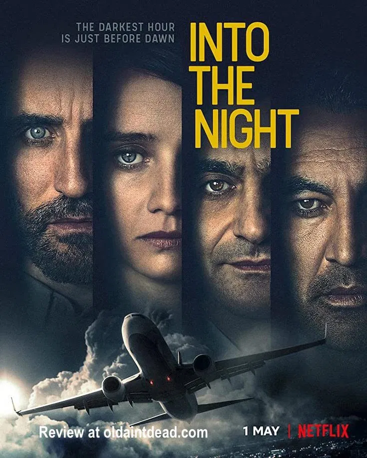 Review Into The Night Season 1 Old Ain T Dead
