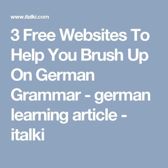3 Free Websites To Help You Brush Up On German Grammar - german learning article - italki