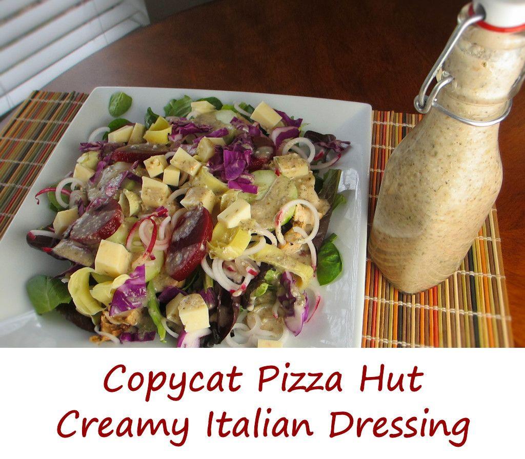 Copycat Pizza Hut Creamy Italian Dressing | Recipe | Take A Dip ...