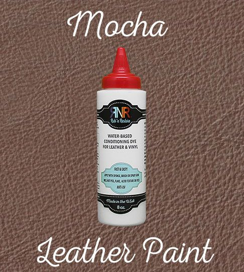 Mocha Light Brown Conditioning Color To Restore Leather Or Vinyl Leather Furniture Leather Restoration Leather Paint