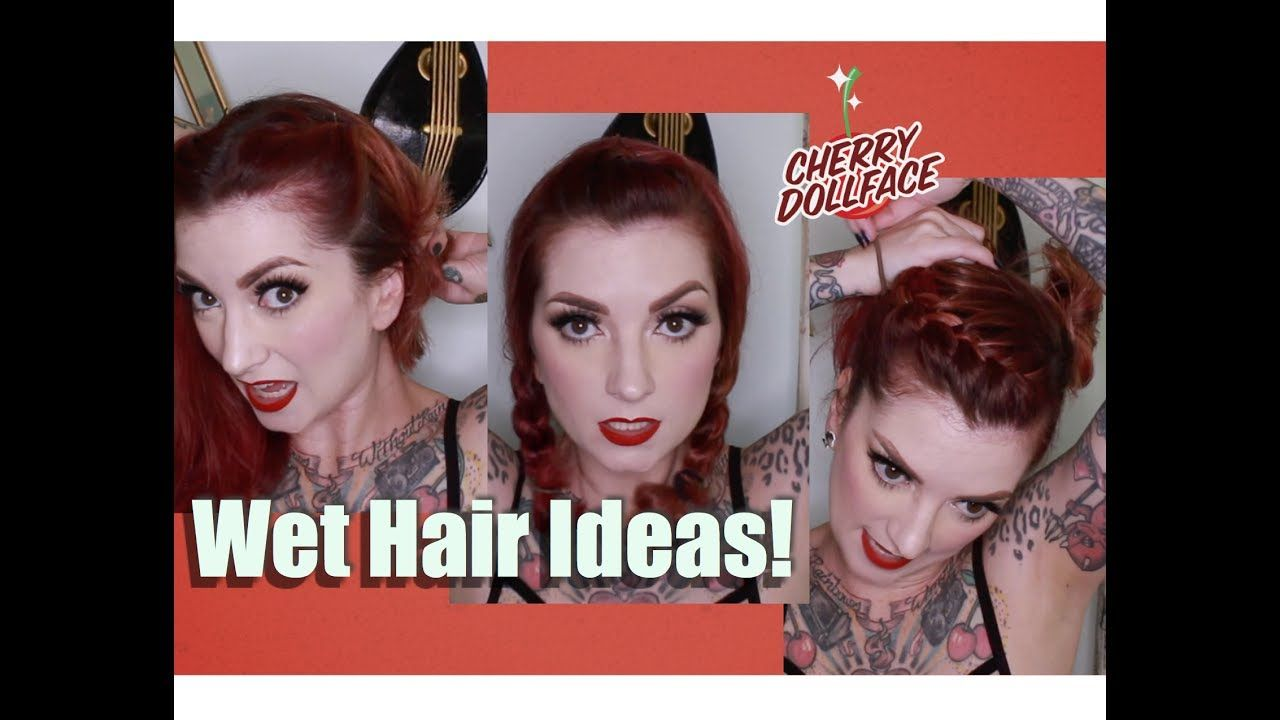 Quick u easy styles to do on wet hair by cherry dollface beauty