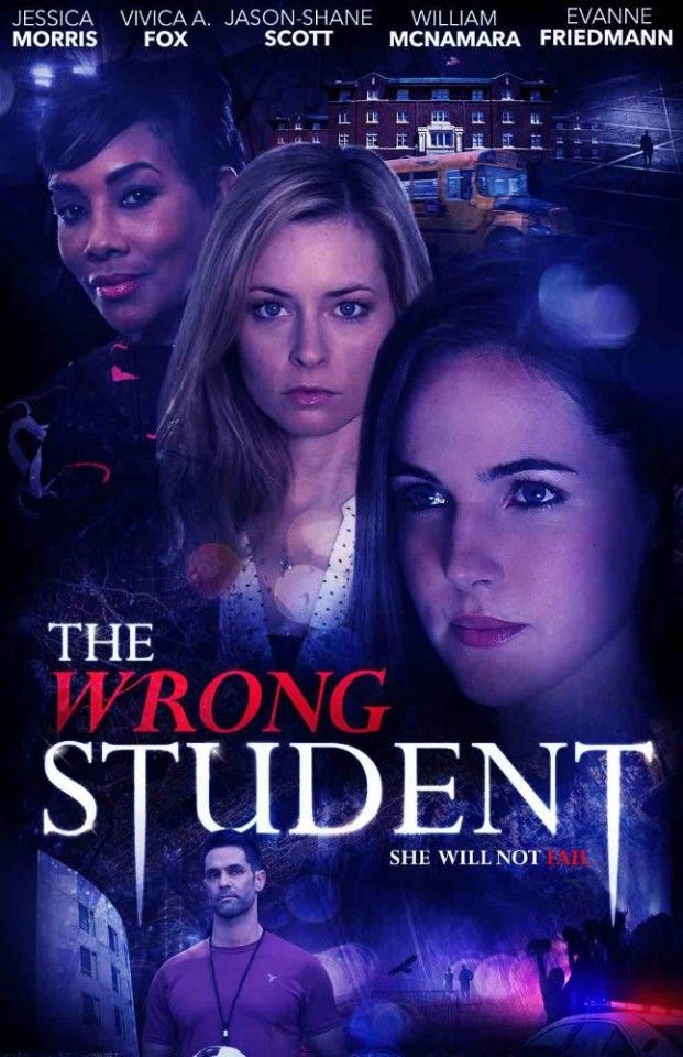 The Wrong Student 2017 Dvd Tv Movie Lifetime Thriller Jessica Morris Lmn Lifetime Movies Movies 2017 Lifetime Movies Network