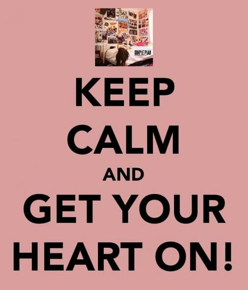 Simple Plan Get Your Heart On Wonder Quotes How To Plan Keep Calm