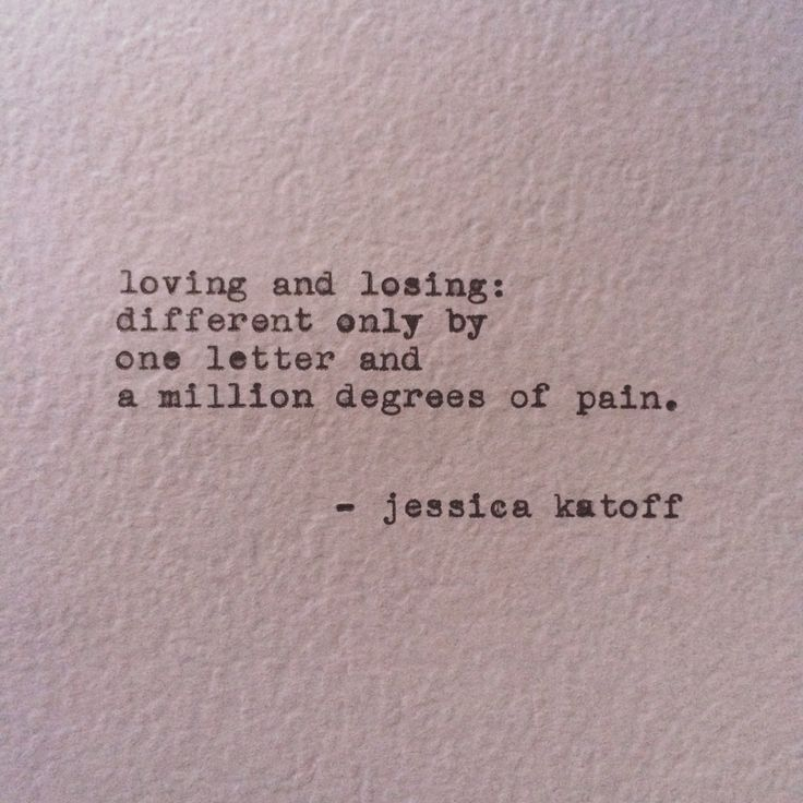 Loving And Losing: Different Only By One Letter And A Million Degrees Of  Pain.