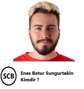 Enes Batur Sungurtekin Kimdir Youtube Socialmedia Youtubers Enesbatur Fotografcilik Dersleri Sarkici Sarkilar