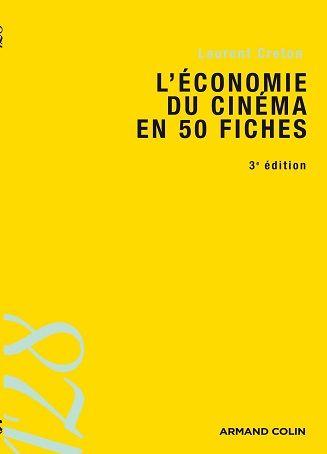 L Economie Du Cinema En 50 Fiches Fiches Cinema Economie