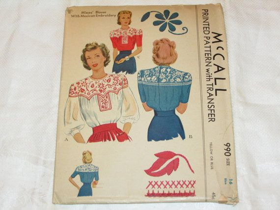 Vintage 1940s McCALL 990 Misses\' BLOUSE with MEXICAN Embroidery ...