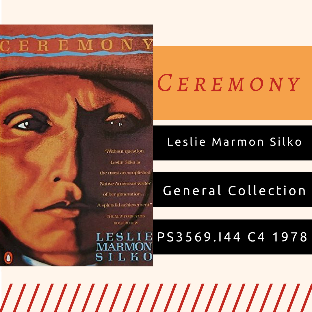 racial misconception in ceremony a novel by leslie marmon silko Ceremony is a novel meant to change us it is a story, which instructs and enlightens, but it is also a tool for relating  while completely native american and tribal in form and content, transcends any cultural, racial or ethnic barriers and succeeds at interacting with the reader any reader works cited  silko, leslie marmon.