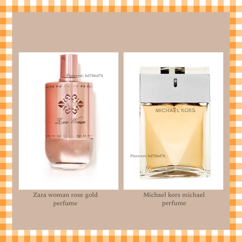 Zara Woman Rose Gold Perfume Is Similar To Michael Kors Michael