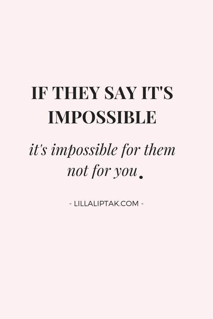 Want to learn how to create a success mindset and how to reach your life and business goals IF THEY SAY ITS IMPOSSIBLE ITS IMPOSSIBLE FOR THEM NOT FOR YOU  motivational s...