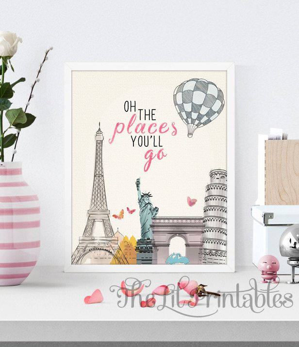 Ordinaire Oh The Places Youu0027ll Go Printable, Nursery Quote, Kids Room Decor, Teen Wall U2026
