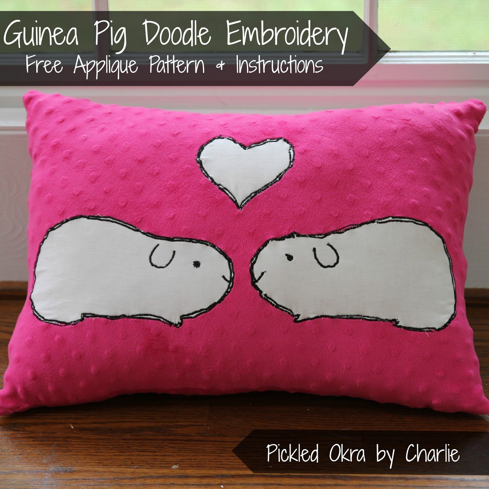Pickled Okra by Charlie: Guinea Pig Doodle Embroidery Free Applique Pattern \u0026 Instructions & Ten free sewing tutorials. I like this one-maybe of hammies though ... pillowsntoast.com