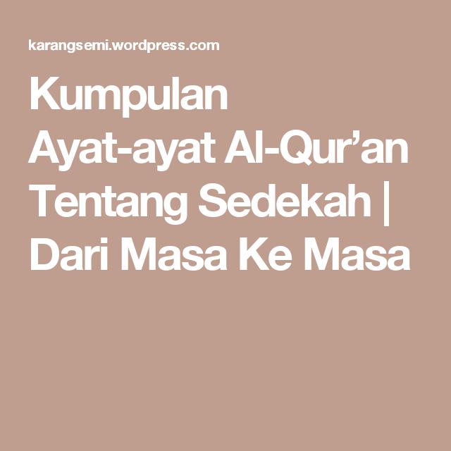 Kumpulan Ayat-ayat Al-Quru0027an Tentang Sedekah  sc 1 st  Pinterest & Kumpulan Ayat-ayat Al-Quru0027an Tentang Sedekah | Itu Quran and Allah