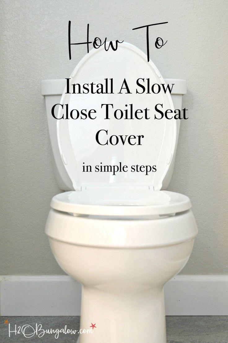 How To Install A Slow Close Toilet Seat Toilet Toilet