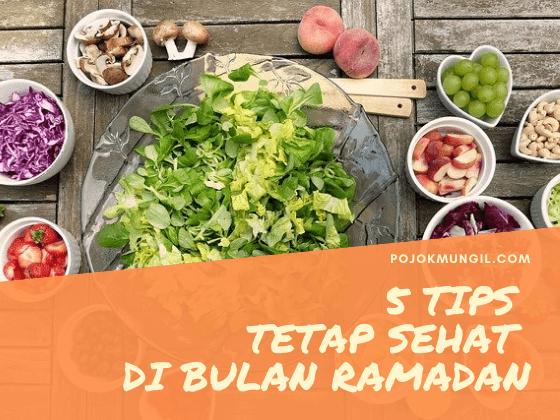 5 Tips Tetap Sehat Di Bulan Ramadan Tetap Sehat Tips Ramadan