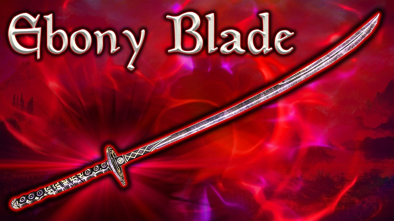 Ebony blade glitch